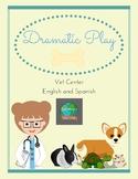 Dramatic Play: Vet Center (English and Spanish)