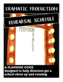 Dramatic Production Rehearsal Schedule