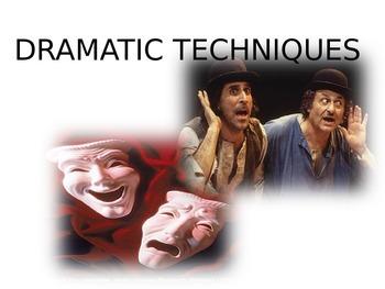Dramatic Techniques