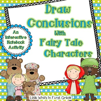 Draw Conclusions with Fairy Tales Interactive Notebook Activity
