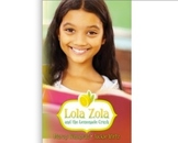Draw Inferences from the Text: Lola Zola and the Lemonade Crush