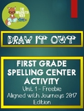 Draw It Out Spelling Center - Aligned with Journeys 2017: Unit 1 Freebie