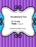 Draw It! Say It!  Math Vocabulary