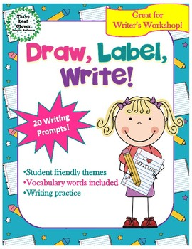 Draw, Label Write! - Writing Prompts, Vocabulary Activities - Great for ELLs