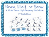 Draw, Melt, or Snow! A Winter Themed High Frequency Word Activity - 2nd Grade