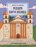 Draw Mission Santa Barbara