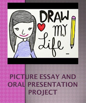 """Draw My Life"" - Picture Essay and Oral Presentation Project"