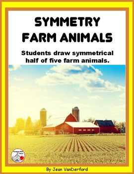 Draw SYMMETRY in FARM ANIMALS ... Color for Bulletin Board ... Gr. 3-4-5