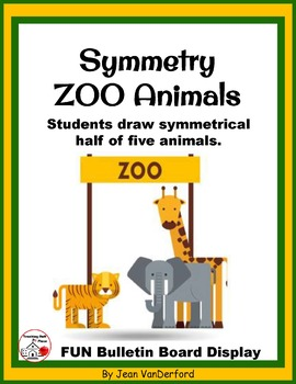 Draw SYMMETRY in ZOO ANIMALS ... Color for Bulletin Board ... Gr. 3-4-5