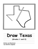 Texas - Draw Texas book - Grades 1 and 2 - symbols, facts, history