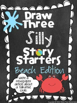 Draw Three Silly Story Starters- Beach Edition- Creative W