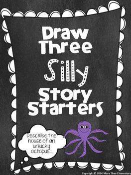 Draw Three Silly Story Starters - Original Set - Creative Writing Activity