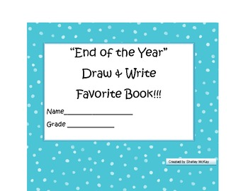 Draw & Write Book End of the Year