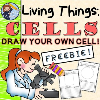 Living Things: Cells Draw Your Cell Worksheets