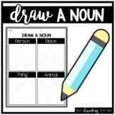 Draw a Noun