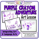 Art Lesson Purple Crayon Adventure