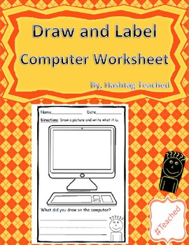 Draw and Label Computer Scene (Building Early Vocabulary)