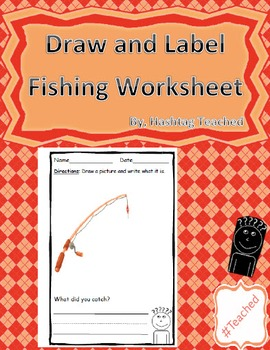 Draw and Label Fishing Scene (Building Early Vocabulary)
