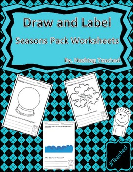 Draw and Label Seasons Pack Scene Bundle (Building Early Vocabulary)