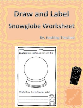 Draw and Label Snowglobe Scene (Building Early Vocabulary)