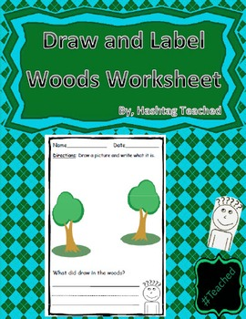 Draw and Label Woods Scene (Builds Early Vocabulary)