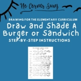 Draw and Shade a Sandwich or Burger Step-by-Step Elementary Art