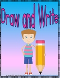 Draw and Write - Daily Writing Activities For Elementary Students