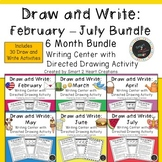 Draw and Write February to July GROWING BUNDLE (Writing Center)