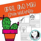 Draw and Writes - April and May