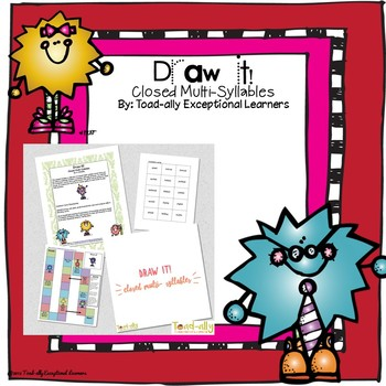 Draw it! Closed Multi-Syllables