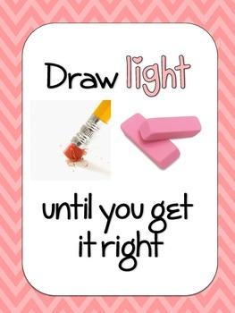 Draw it Light Until It's right