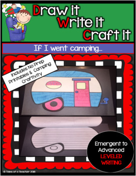 Draw it- Write it- Craft it ~ Going Camping