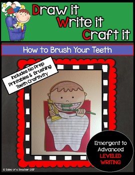 Draw it- Write it- Craft it {How to Brush Your Teeth}