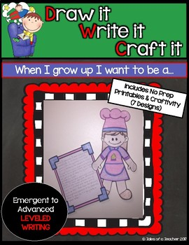 Draw it- Write it- Craft it {When I grow up I want to be a..}