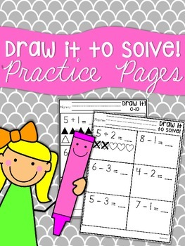 Draw it to Solve! Practice Sheets