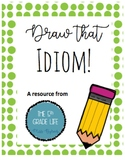 Draw the Idiom!