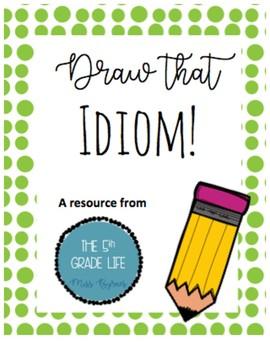 Draw the Idiom!