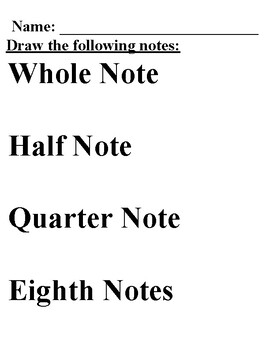 Draw the Notes: Whole, Half, Quarter, Eighth
