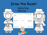 Draw the Room: Detective Edition! (No prep, just print!)
