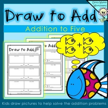 Draw to Add - Addition to Five - Adding to 5 - Worksheets