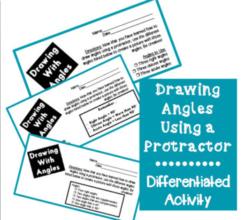 Drawing Angles Using a Protractor - Differentiated Activity