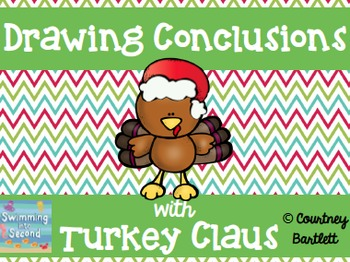 """Drawing Conclusion minilesson with """"Turkey Claus"""""""