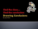Drawing Conclusions/ Clues=Conclusions