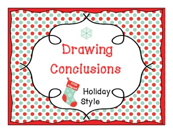 Drawing Conclusions - Holiday Style