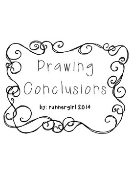 Drawing Conclusions- Inferencing