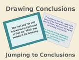 Drawing Conclusions, Jumping to Conclusions!