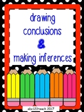 Drawing Conclusions & Making Inferences