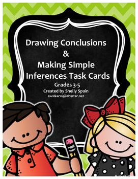 Drawing Conclusions: Making Simple Inferences Task Cards Gr. 3-5