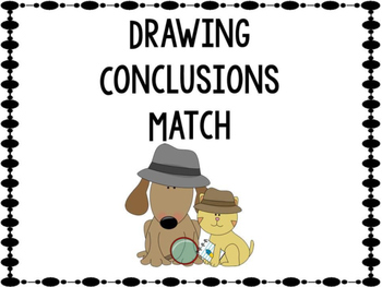Drawing Conclusions Match