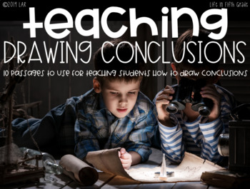 Drawing Conclusions: Passages designed to help kids learn